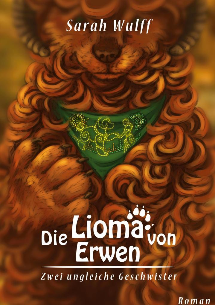 Die Lioma von Erwen als Buch (gebunden)