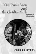 The Comic Vision and the Christian Faith