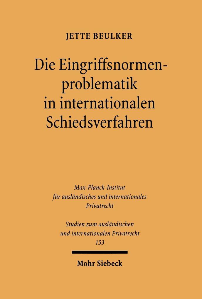 Die Eingriffsnormenproblematik in internationalen Schiedsverfahren als eBook pdf
