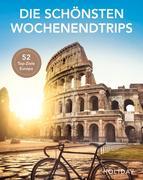 HOLIDAY Reisebuch: Die schönsten Wochenendtrips