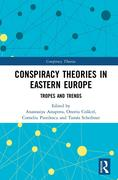Conspiracy Theories in Eastern Europe