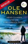 Arne Claasen und die vergessenen Toten: Der erste Fall