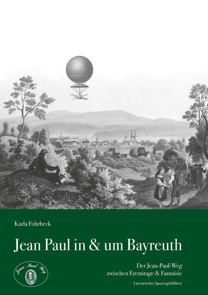 Jean Paul in & um Bayreuth als eBook epub
