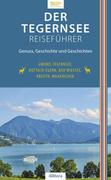 Der Tegernsee Reiseführer