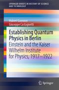Establishing Quantum Physics in Berlin