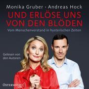 [Monika Gruber, Andreas Hock: Und erlöse uns von den Blöden]