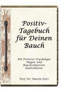 Positiv-Tagebuch für Deinen Bauch
