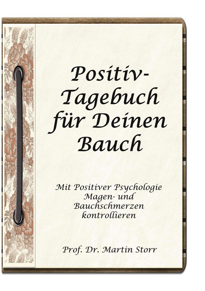Positiv-Tagebuch für Deinen Bauch als Buch (gebunden)