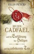 Zwei Fälle für Bruder Cadfael