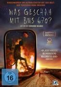 Was geschah mit Bus 670?