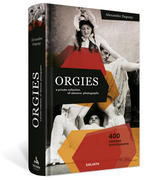 ORGIES - a private collection of obscene photographs