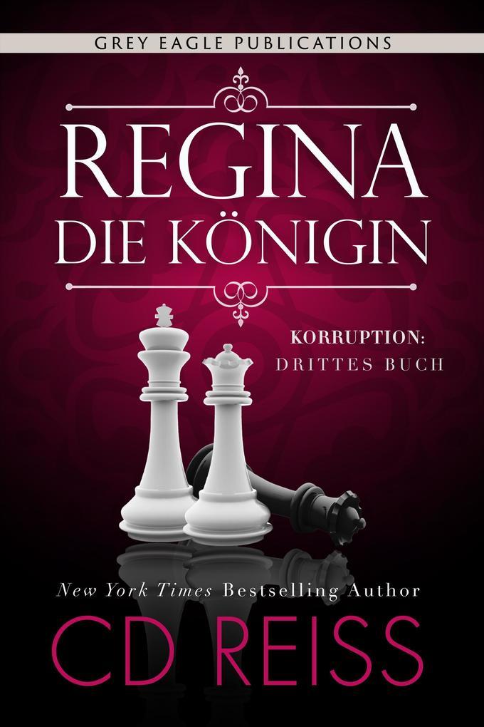 Regina - Die Königin als eBook epub