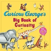 Curious George's Big Book of Curiosity
