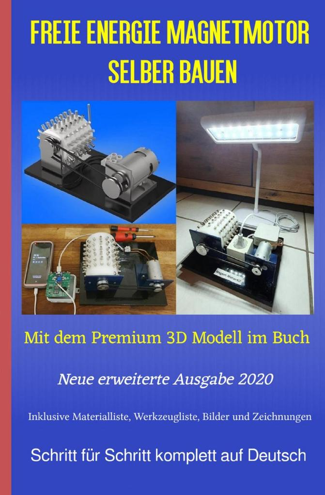 Freie Energie Magnetmotor selber bauen als eBook epub
