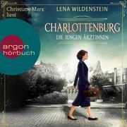 Charlottenburg - Die jungen Ärztinnen (Ungekürzte Lesung)