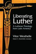 Liberating Luther