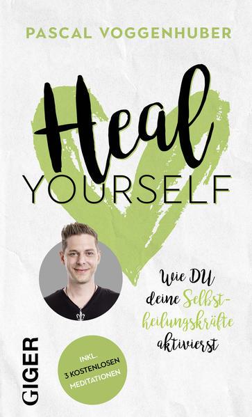 Heal yourself als Buch (gebunden)