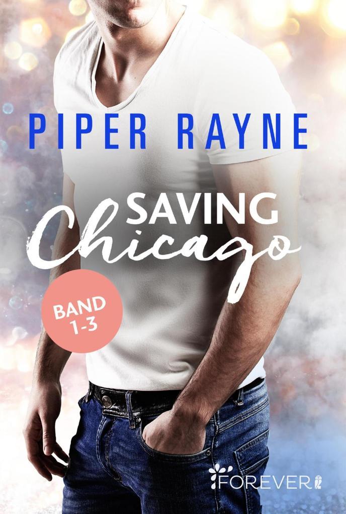 Saving Chicago Band 1-3 als eBook epub
