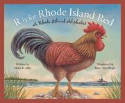 R Is for Rhode Island Red: A Rhode Island Alphabet