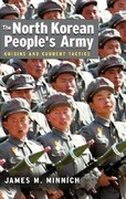 The North Korean People's Army: Origins and Current Tactics