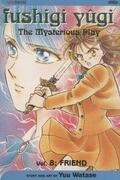 Fushigi Yugi, Volume 8: Friend