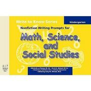 Write to Know: Nonfiction Writing Prompts for Kindergarten Math, Science and Social Studies