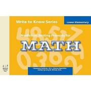 Write to Know: Nonfiction Writing Prompts for Lower Elementary Math