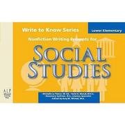 Write to Know: Nonfiction Writing Prompts for Lower Elementary Social Studies