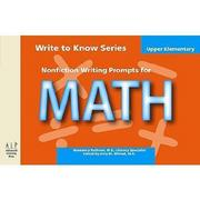 Write to Know: Nonfiction Writing Prompts for Upper Elementary Math