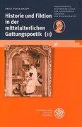 Historie und Fiktion in der mittelalterlichen Gattungspoetik (II)