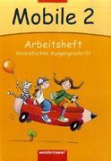 Mobile. Sprachbuch 2. Arbeitsheft. Vereinfachte Ausgangsschrift. Bremen, Hamburg, Niedersachsen, Rheinland-Pfalz, Schleswig-Holstein, Saarland