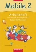 Mobile. Sprachbuch 2. Arbeitsheft. Lateinische Ausgangsschrift. Bremen, Hamburg, Niedersachsen, Rheinland-Pfalz, Schleswig-Holstein, Saarland