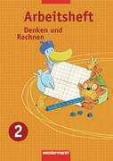 Denken und Rechnen 2. Arbeitsheft. Nordrhein-Westfalen, Niedersachsen, Hessen und Schleswig-Holstein
