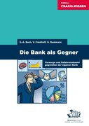 Die Bank als Gegner