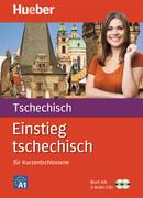Einstieg tschechisch für Kurzentschlossene. Buch und 2 CDs