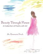 Beauty Through Panes: A Collection of Poetry with Art