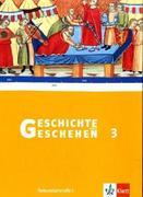 Geschichte und Geschehen G 3. Schülerbuch. Neubearbeitung Ausgabe G. Niedersachsen