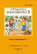 Tommys Gebärdenwelt 3 - Das Gebärdensprachbuch