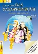 Das Saxophonbuch. Version Eb. Mit Mitspiel-CD und ausdruckbaren Klaviernoten