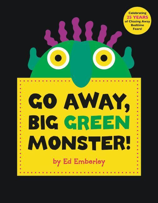 Go Away, Big Green Monster! als Buch von Ed Emb...