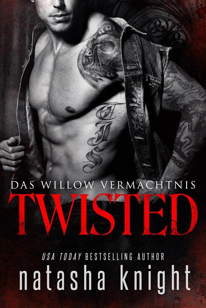 Twisted: Das Willow Vermächtnis als eBook epub