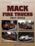 Mack Fire Trucks: 1911-2005