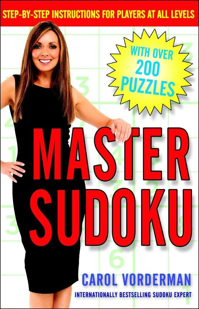 Master Sudoku: Step-By-Step Instructions for Pl...
