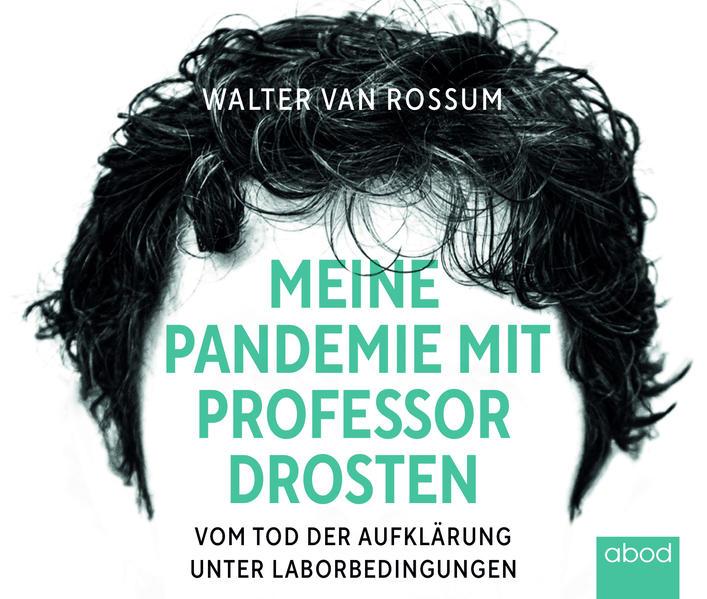 Meine Pandemie mit Professor Drosten als Hörbuch CD
