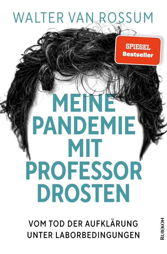 Meine Pandemie mit Professor Drosten als eBook epub
