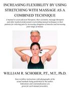 Increasing Flexibility by Using Stretching with Massage as a Combined Technique