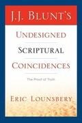 J. J. Blunt's Undesigned Scriptural Coincidences
