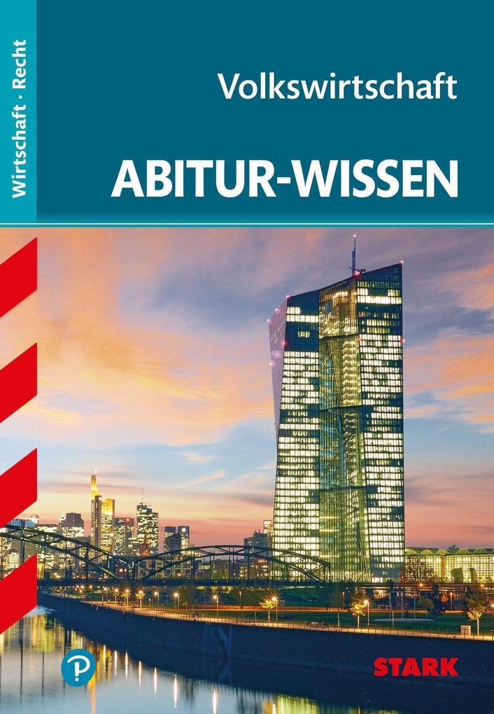 Abitur-Wissen - Wirtschaft Volkswirtschaft als ...