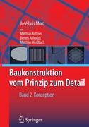 Baukonstruktion - vom Prinzip zum Detail - 2
