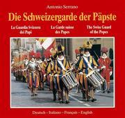Die Schweizergarde der Päpste